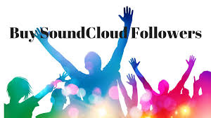buy Best SoundCloud plays and followers
