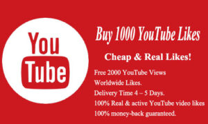 Buy 1000 YouTube Likes Cheap