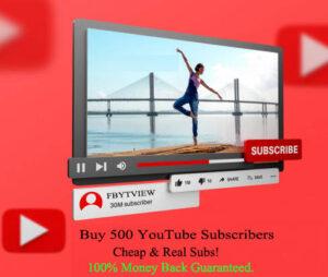 Buy 500 YouTube Subscriber