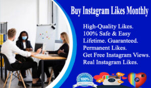 Buy Instagram Likes Monthly Package